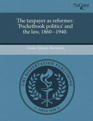 The Taxpayer as Reformer: 'Pocketbook Politics' and the Law