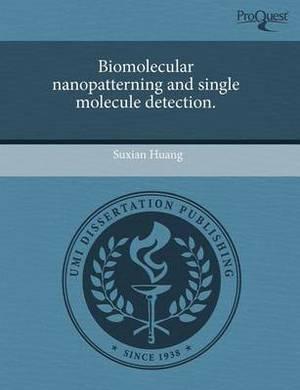 Biomolecular Nanopatterning and Single Molecule Detection