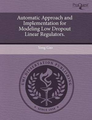 Automatic Approach and Implementation for Modeling Low Dropout Linear Regulators