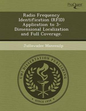 Radio Frequency Identification (Rfid) Application to 3-Dimensional Localization and Full Coverage