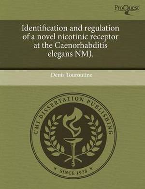 Identification and Regulation of a Novel Nicotinic Receptor at the Caenorhabditis Elegans Nmj
