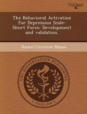 The Behavioral Activation for Depression Scale-Short Form: Development and Validation