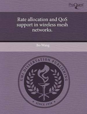 Rate Allocation and Qos Support in Wireless Mesh Networks