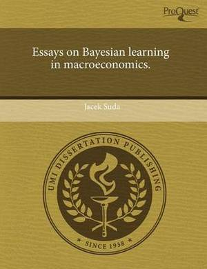 Essays on Bayesian Learning in Macroeconomics