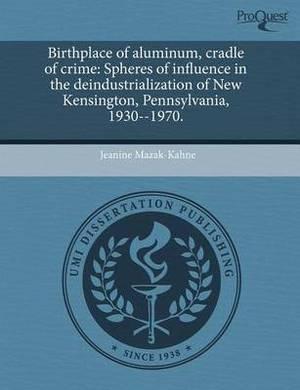 Birthplace of Aluminum