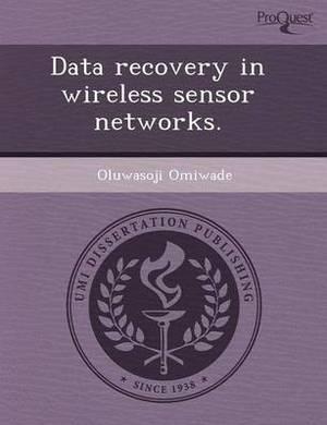 Data Recovery in Wireless Sensor Networks