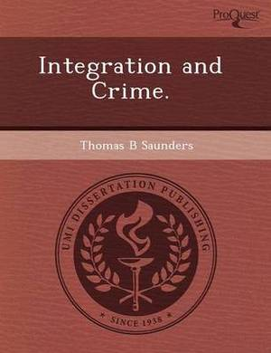 Integration and Crime