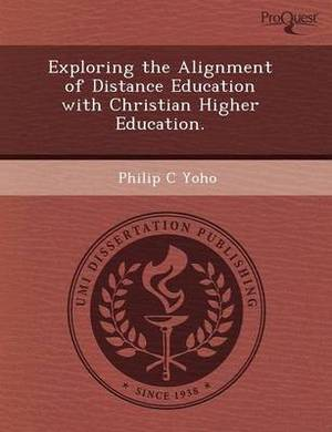 Exploring the Alignment of Distance Education with Christian Higher Education