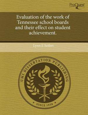Evaluation of the Work of Tennessee School Boards and Their Effect on Student Achievement