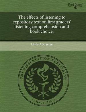 The Effects of Listening to Expository Text on First Graders' Listening Comprehension and Book Choice