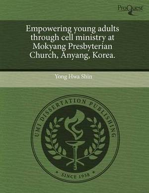 Empowering Young Adults Through Cell Ministry at Mokyang Presbyterian Church