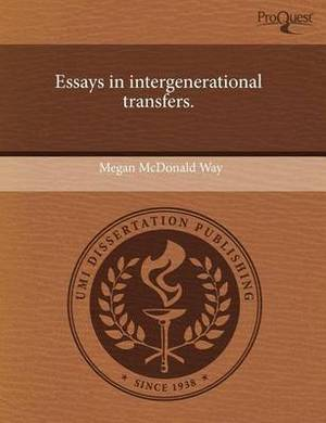 Essays in Intergenerational Transfers