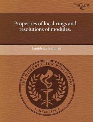 Properties of Local Rings and Resolutions of Modules
