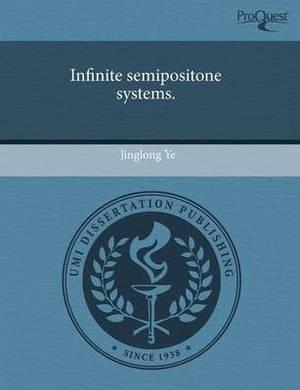 Infinite Semipositone Systems