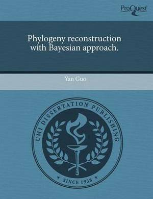 Phylogeny Reconstruction with Bayesian Approach