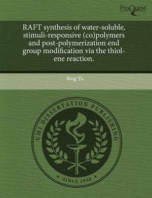 Raft Synthesis of Water-Soluble