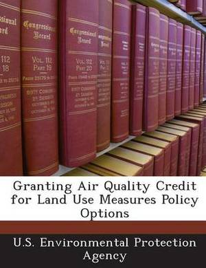 Granting Air Quality Credit for Land Use Measures Policy Options