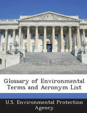 Glossary of Environmental Terms and Acronym List