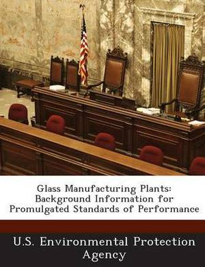 Glass Manufacturing Plants: Background Information for Promulgated Standards of Performance