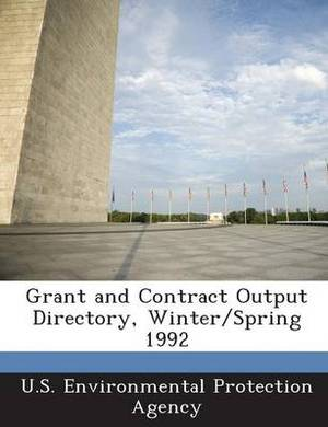Grant and Contract Output Directory, Winter/Spring 1992