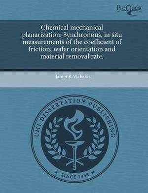 Chemical Mechanical Planarization: Synchronous