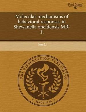 Molecular Mechanisms of Behavioral Responses in Shewanella Oneidensis MR-1