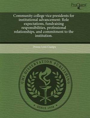 Community College Vice Presidents for Institutional Advancement: Role Expectations