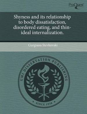 Shyness and Its Relationship to Body Dissatisfaction