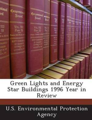 Green Lights and Energy Star Buildings 1996 Year in Review