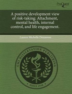 A Positive Development View of Risk-Taking: Attachment