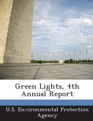 Green Lights, 4th Annual Report