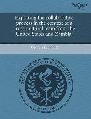 Exploring the Collaborative Process in the Context of a Cross-Cultural Team from the United States and Zambia