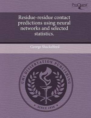 Residue-Residue Contact Predictions Using Neural Networks and Selected Statistics