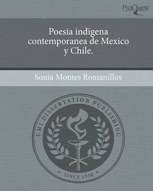 Poesia Indigena Contemporanea de Mexico y Chile