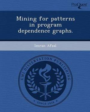 Mining for Patterns in Program Dependence Graphs