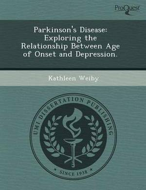 Parkinson's Disease: Exploring the Relationship Between Age of Onset and Depression