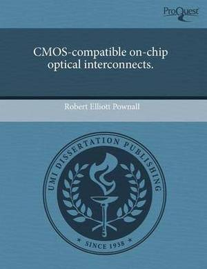 CMOS-Compatible On-Chip Optical Interconnects
