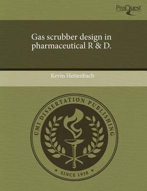 Gas Scrubber Design in Pharmaceutical R & D