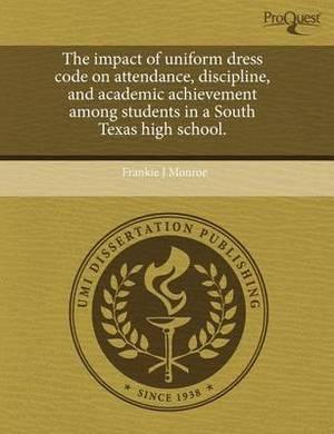 The Impact of Uniform Dress Code on Attendance