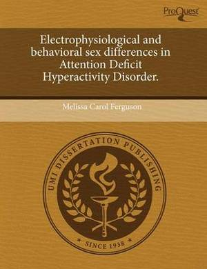Electrophysiological and Behavioral Sex Differences in Attention Deficit Hyperactivity Disorder