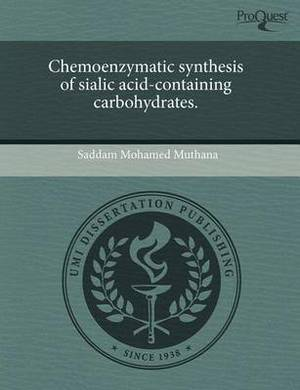 Chemoenzymatic Synthesis of Sialic Acid-Containing Carbohydrates