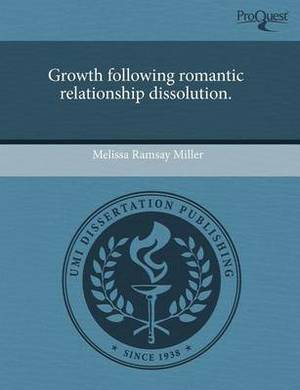 Growth Following Romantic Relationship Dissolution