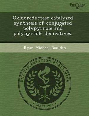 Oxidoreductase Catalyzed Synthesis of Conjugated Polypyrrole and Polypyrrole Derivatives