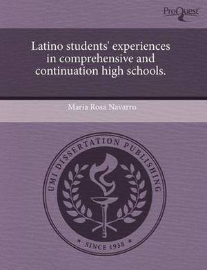Latino Students' Experiences in Comprehensive and Continuation High Schools