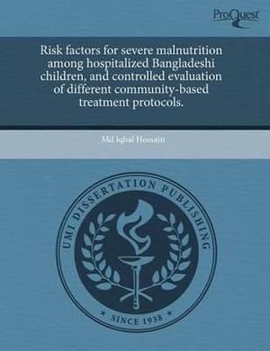 Risk Factors for Severe Malnutrition Among Hospitalized Bangladeshi Children