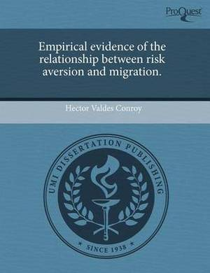 Empirical Evidence of the Relationship Between Risk Aversion and Migration