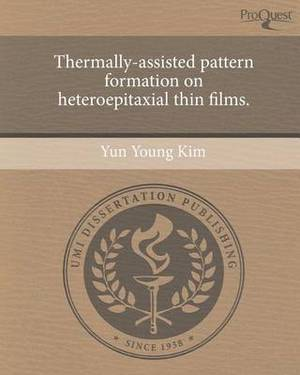 Thermally-Assisted Pattern Formation on Heteroepitaxial Thin Films.