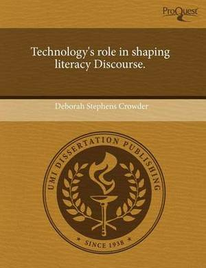 Technology's Role in Shaping Literacy Discourse