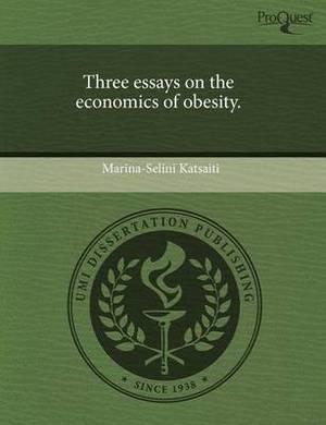Three Essays on the Economics of Obesity
