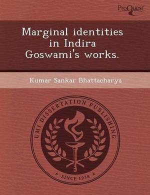 Marginal Identities in Indira Goswami's Works